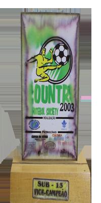 COPA COUNTRY DE FUTEBOL SOCIETY- VICE CAMPEÃO- 2003