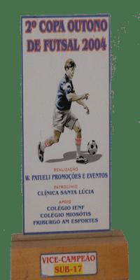 SEGUNDA COPA OUTONO DE FUTSAL 2004 VICE CAMPEÃO SUB 17
