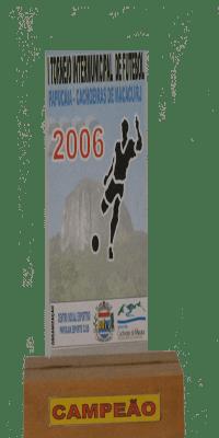 TORNEIO INTERMAUNICIPAL EM PAPUCAIA 2006 CAMPEÃO